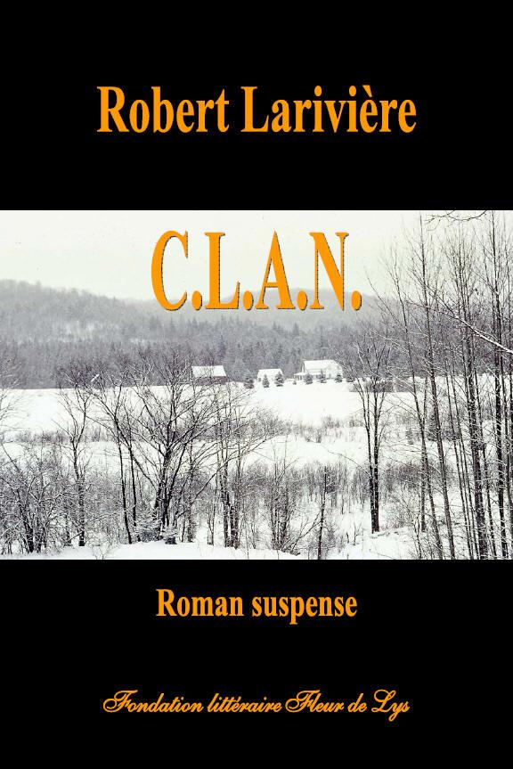 C L A N Roman Suspense Robert Lariviere Fondation Litteraire